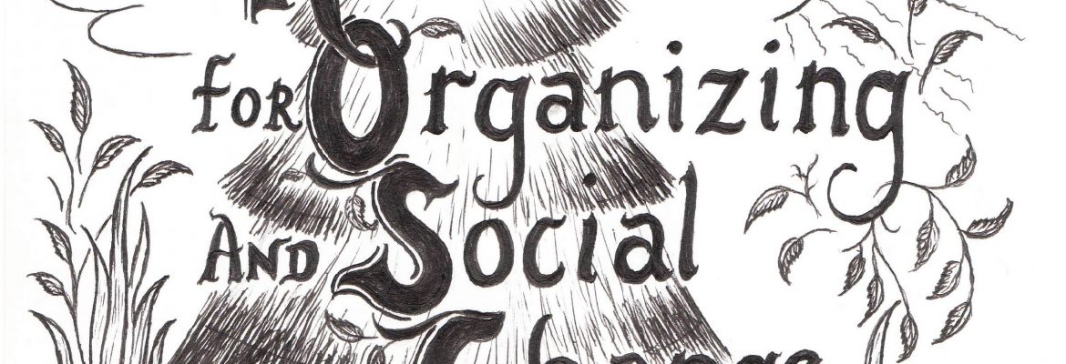 Resources for Organizing and Social Change